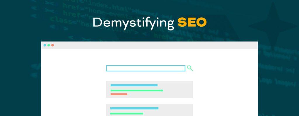 Demystifying SEO